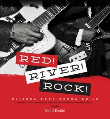 Velid Đekić 'Red! River! Rock!'