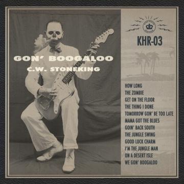 C.W. Stoneking 'Gon' Boogaloo'