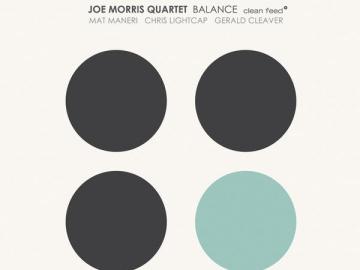 Joe Morris Quartet 'Balance'