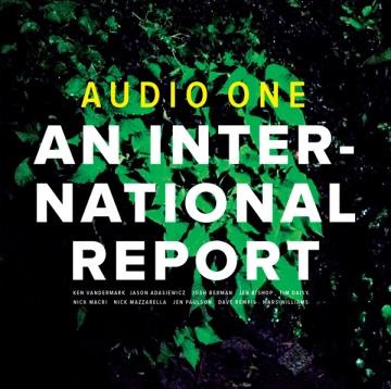 Audio One 'An International Report'