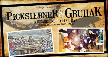 Picksiebner i Gruhak u Vintage Industrial Baru