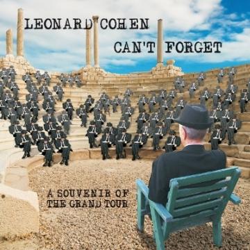 Leonard Cohen 'Can't Forget: A Souvenir of the Grand Tour'