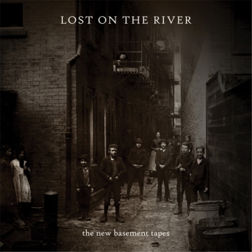 The New Basement Tapes 'Lost On The River'