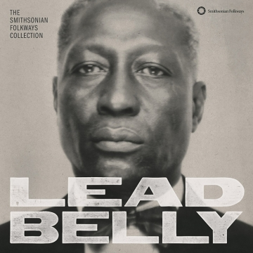 Lead Belly 'The Smithsonian Folkways Collection'