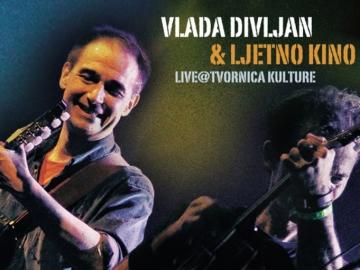 Vlada Divljan & Ljetno kino 'Live@Tvornica kulture'