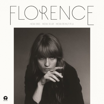 Florence + The Machine 'How Big How Blue How Beautiful'