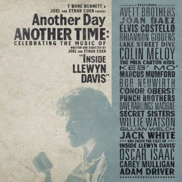 Another Day, Another Time – Celebrating the Music of 'Inside Llewyn Davis'