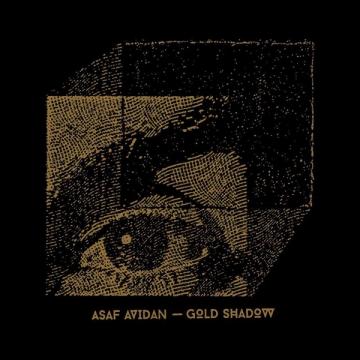 Asaf Avidan 'Gold Shadow'