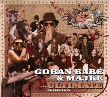 Goran Bare i Majke 'The Ultimate Collection'