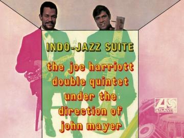 The Joe Harriott Double Quintet Under the Direction of John Mayer 'Indo-Jazz Suite'