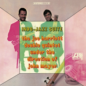 The Joe Harriott Double Quintet Under the Direction of John Mayer 'Indo-Jazz Suite'
