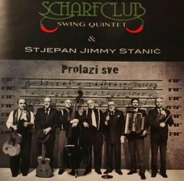 Scharf Club i Jimmy Stanić 'Prolazi sve'