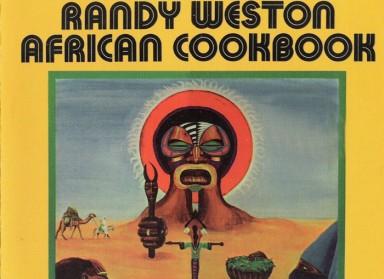 Randy Weston 'African Cookbook' – Glazba je jezik svemira