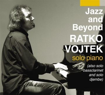 Ratko Vojtek 'Jazz and Beyond'