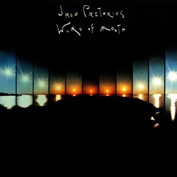 Jaco Pastorius 'Word of Mouth'