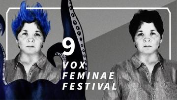 9. Vox Feminae Festival