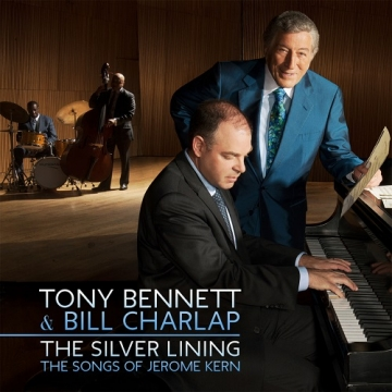 Tony Bennet & Bill Charlap 'The Silver Lining – The Songs of Jerome Kern'