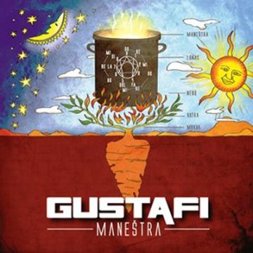 Gustafi 'Maneštra'