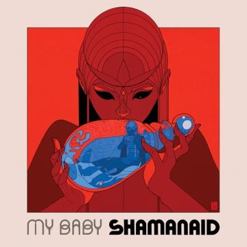My Baby 'Shamanaid'