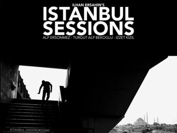 Istanbul Sessions 'Istanbul Underground'