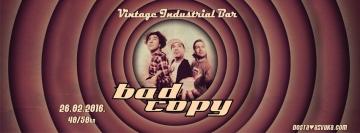 Bad Copy u Vintage Industrial Baru