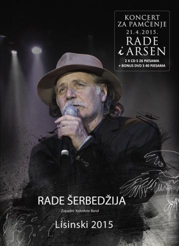 Rade Šerbedžija & Zapadni kolodvor Band 'Lisinski 2015'