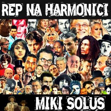 Miki Solus 'Rep na harmonici'