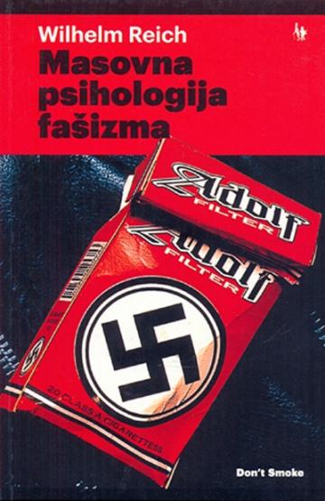 Wilhelm Reich 'Masovna psihologija fašizma' (Jesenski i Turk)