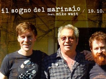 Il Sogno del Marinaio feat. Mike Watt