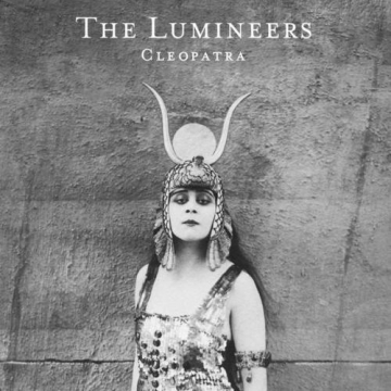 The Lumineers 'Cleopatra'