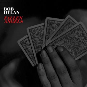 Bob Dylan 'Fallen Angels'