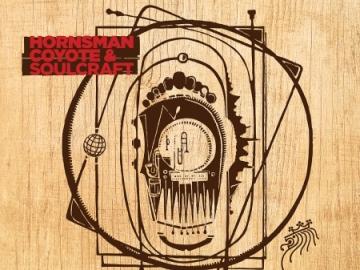 Hornsman Coyote & Soulcraft 'Safe Planet'
