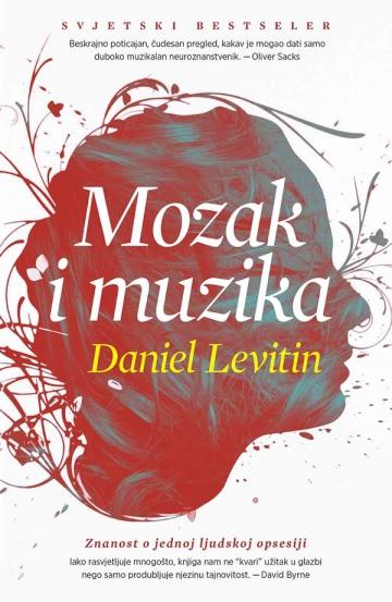 Daniel J. Levitin 'Mozak i muzika'