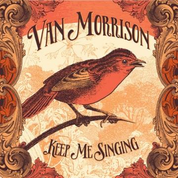 Van Morrison 'Keep Me Singing'