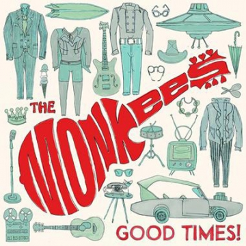 The Monkees 'Good Times!'