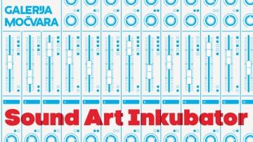 Sound Art Inkubator