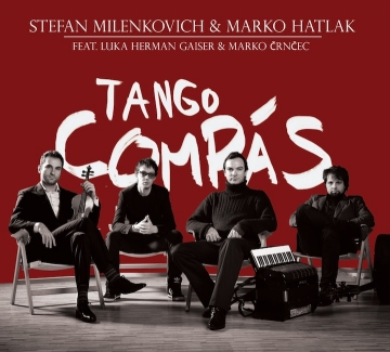 Album Stefan Milenkovich i Marko Hatlak Tango Compas