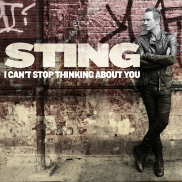 Sting 'I Can't Stop Thinking About You'