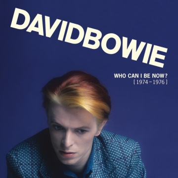 David Bowie 'Who Can I Be Now?'