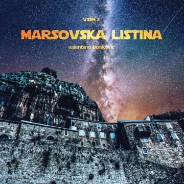 Valentino Bošković 'Marsovska Listina'