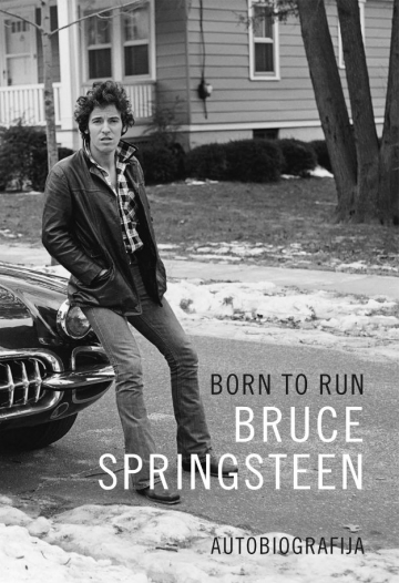 Bruce Springsteen 'Born to Run - autobiografija'