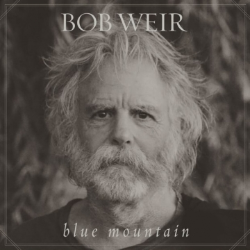 Bob Weir 'Blue Mountain'
