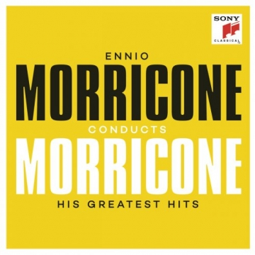'Ennio Morricone conducts Morricone - His Greatest Hits'