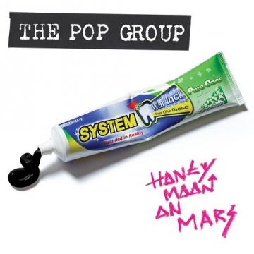 The Pop Group 'Honeymoon On Mars'
