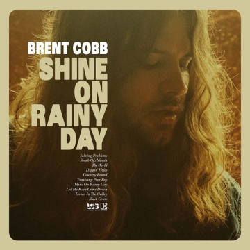 Brent Cobb 'Shine On Rainy Day'