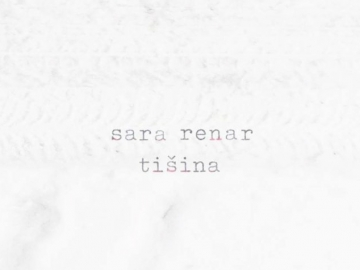 Sara Renar 'Tišina'