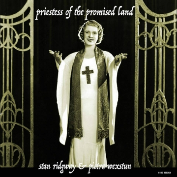Stan Ridgway and Pietra Wexstun 'Priestess Of The Promised Land'