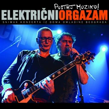 Električni orgazam 'Puštaj muziku!'