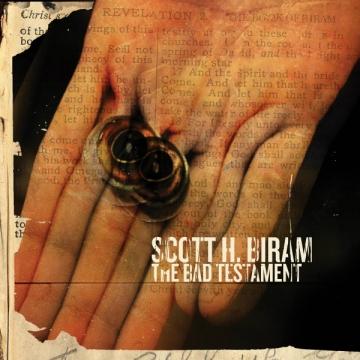 Scott H. Biram 'The Bad Testament'