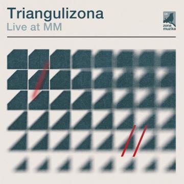 TrianguliZona 'Live At MM'